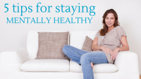 5 Tips for Staying Mentally Healthy