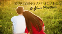 Expressing Appreciation to Your Partner