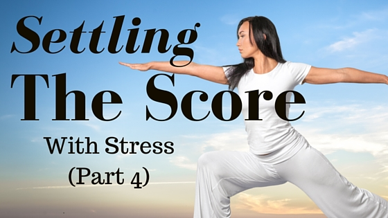 http://mytherapyworks.com/stress/settling-the-score-with-stress-part-4