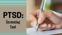 PTSD: Screening Tool