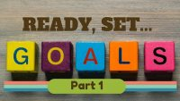 Ready, Set, Goals (Part 1)